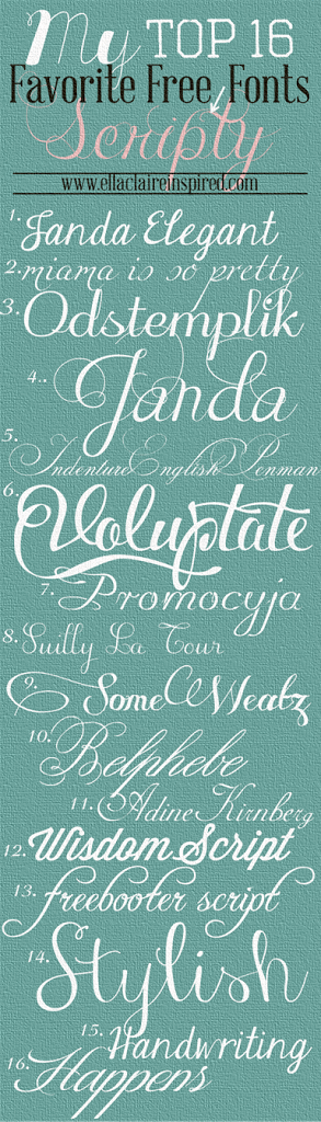 My top favorite free scripty fonts ella claire