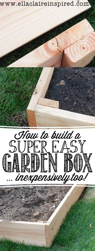 How To Build The Easiest Garden Box Ella Claire Co