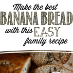 Our Family Banana Bread Recipe