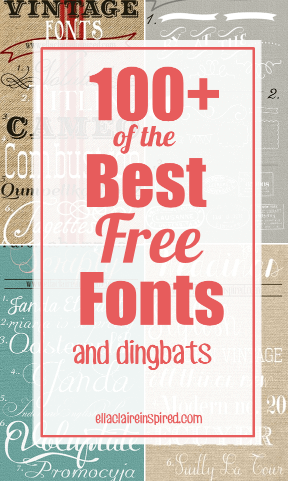 100+ of the Best Free Fonts - Ella Claire