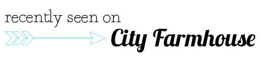 City Farmhouse Linky Party