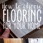 Tips~ How to Choose Flooring for Your Home