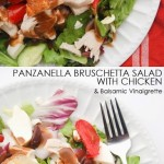 Panzanella Bruschetta Salad with Chicken and a Balsamic Vinaigrette