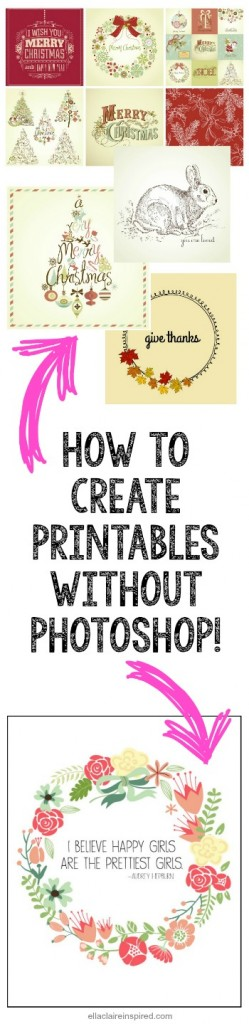 graphic about How to Create a Printable known as How towards Acquire a Printable Without having Photoshop - Ella Claire