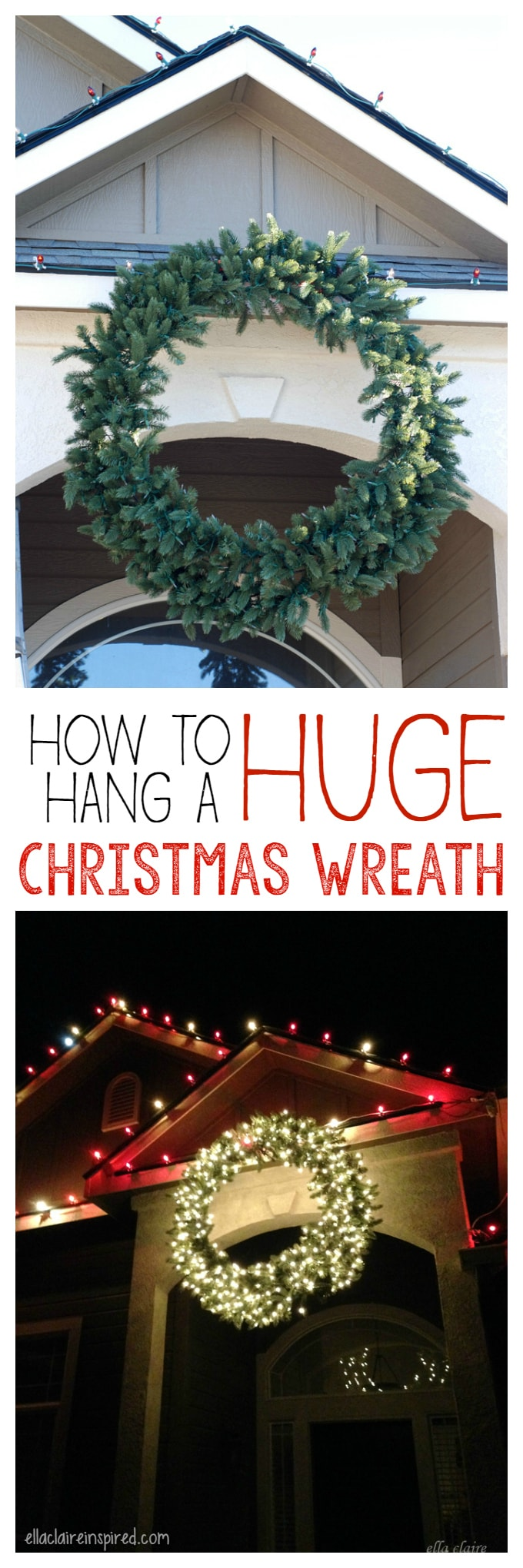 How To Hang A Giant Outdoor Christmas Wreath Ella Claire Co