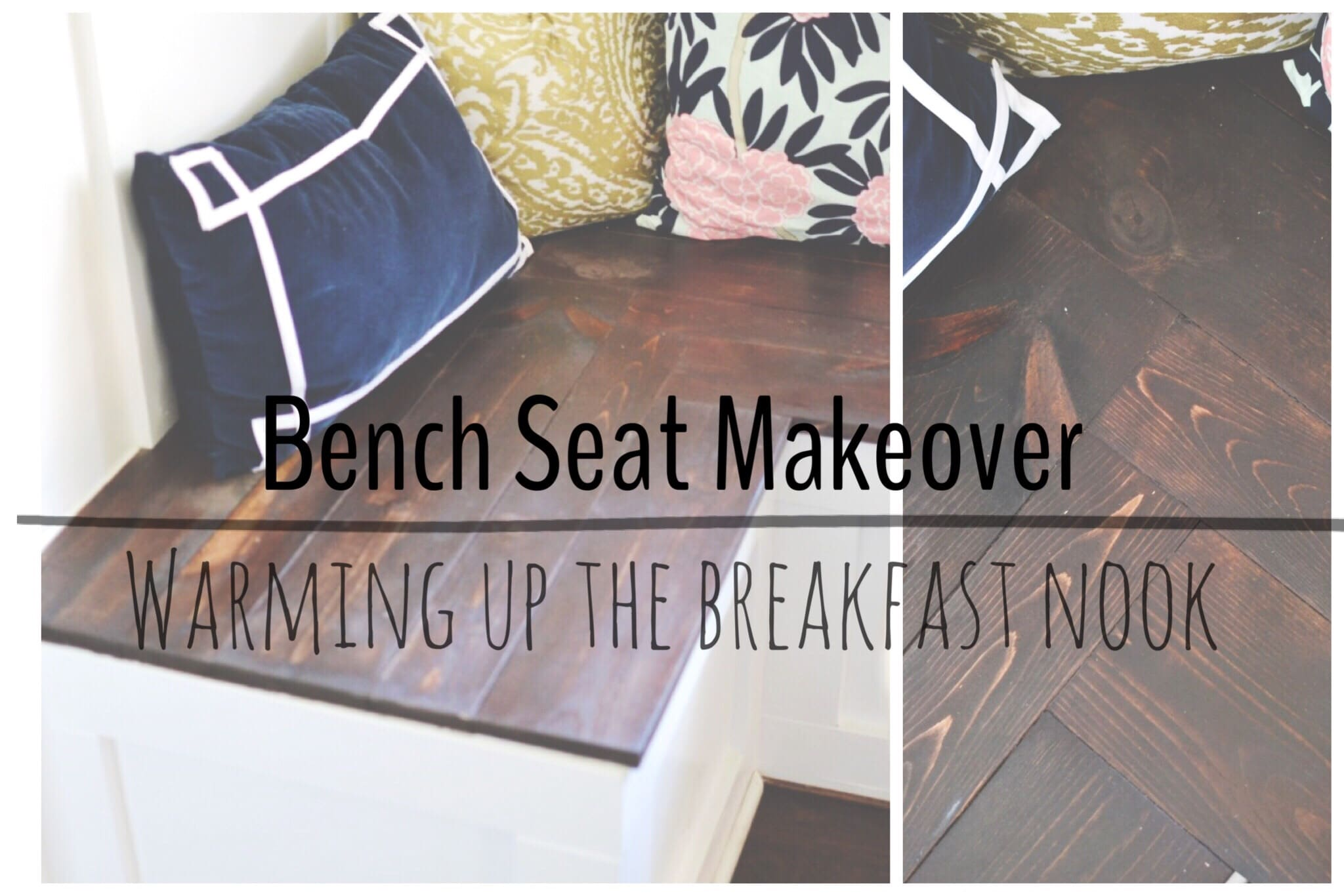 Bench Seat Makeover