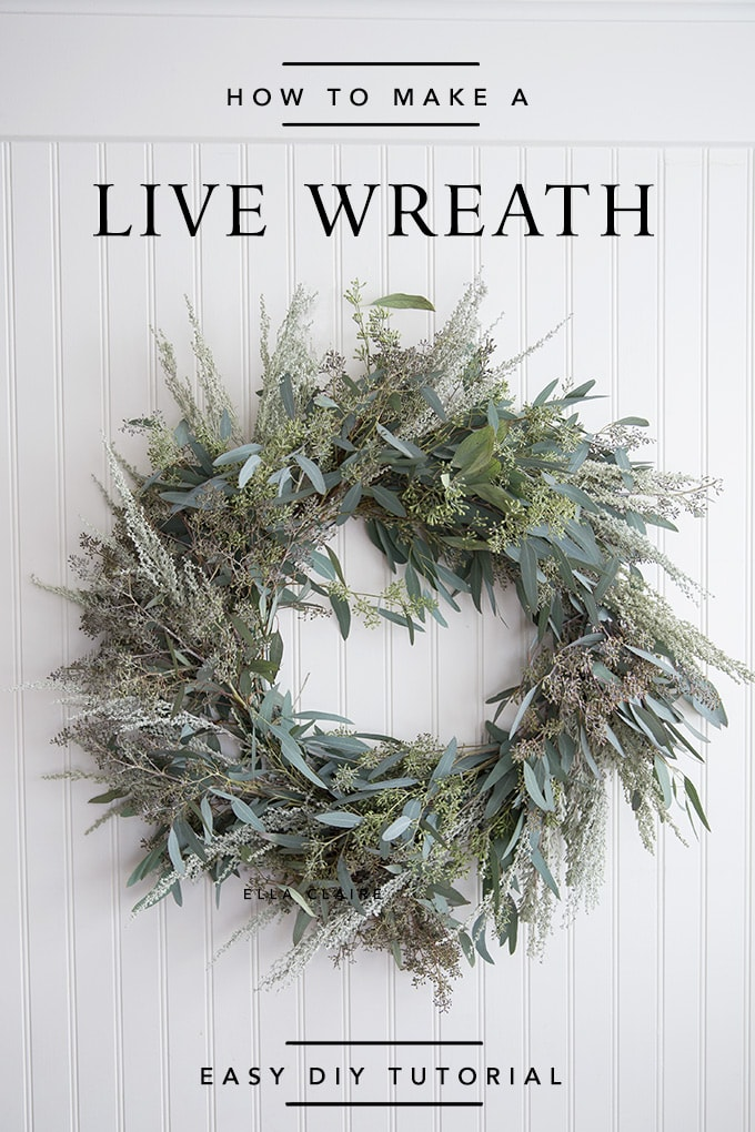 How To Make A Live Wreath Ella Claire