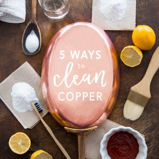 5 easy DIY ways to clean and polish copper at home. Both all natural and store bought techniques reviewed- find out which one won!